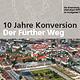 """""""Zehn Jahre Konversion – Der Fürther Weg"""" heißt eine Dokumentation, die das Stadtplanungsamt herausgegeben hat."""