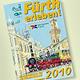 """Über 450 Innenstadtgeschäfte stellen sich in der neusten Ausgabe des Einkaufsführers """"Fürth erleben 2010"""" vor."""
