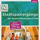"""Unter dem Titel """"Heute trifft gestern"""" stehen die über 60 verschiedenen Stadtspaziergänge, die die Tourist-Information Fürth (TI) in diesem Jahr anbietet."""