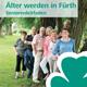 """Der überarbeitete Seniorenleitfaden """"Älter werden in Fürth"""" mit zahlreichen Angeboten und Hinweisen ist ab sofort erhältlich."""