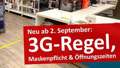 3G-Regel, Maskenpflicht und Öffnungszeiten