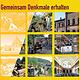 """Unter dem Leitmotiv """"Gemeinsam Denkmale erhalten"""" steht der Tag des offenen Denkmals am Sonntag, 11. September, mit verschiedenen Führungen."""
